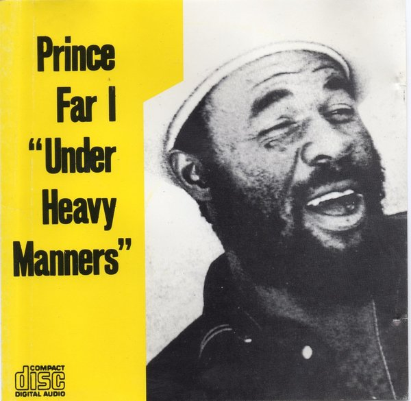 Prince Far I: Under Heavy Manners - CR002CD