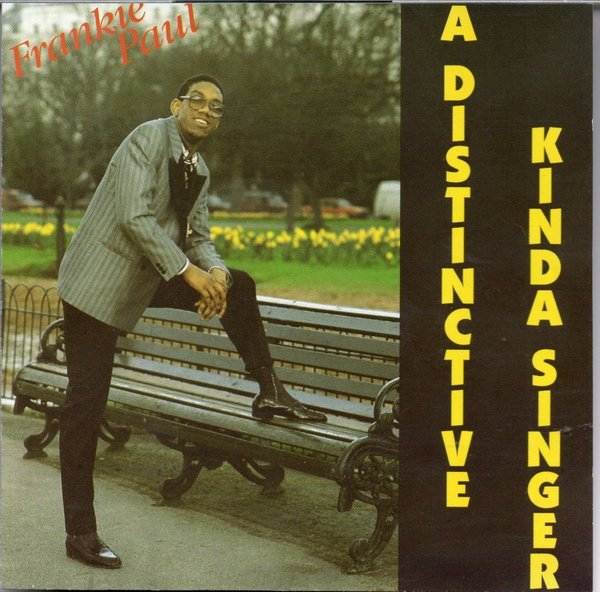 Frankie Paul: A Distinctive Kinda Singer -  GR007CD