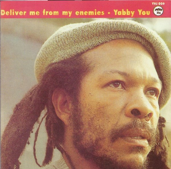 Yabby You: Deliver me from my enemies - YVJ006CD