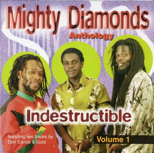 Mighty Diamonds Anthology Vol. 1, Indestructible. BGCD1